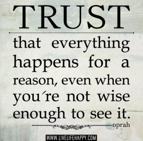 Trust-that-everything-happens-for-a-reason